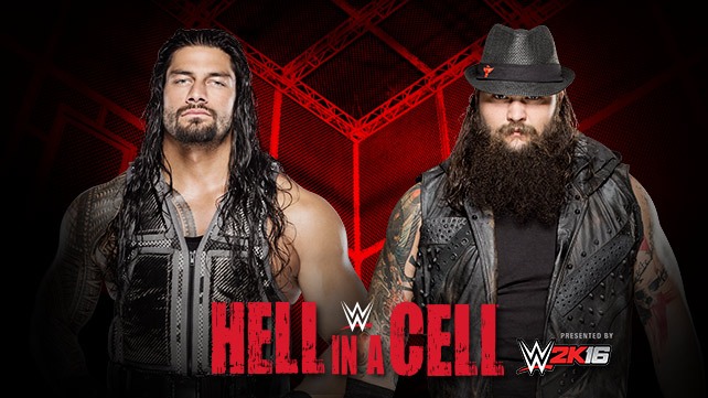 Roman Reigns vs Bray Wyatt (Hell in a Cell Match)